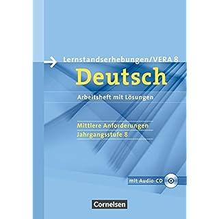 Vorbereitungsmaterialien für VERA - Deutsch: 8. Schuljahr: Mittlere Anforderungen - Arbeitsheft mit Lösungen und Hör-CD