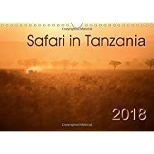 Safari in Tanzania (Wall Calendar 2018 DIN A4 Landscape): Animals and landscapes of southern Tanzania (Monthly calendar, 14 pages ) (Calvendo Nature)