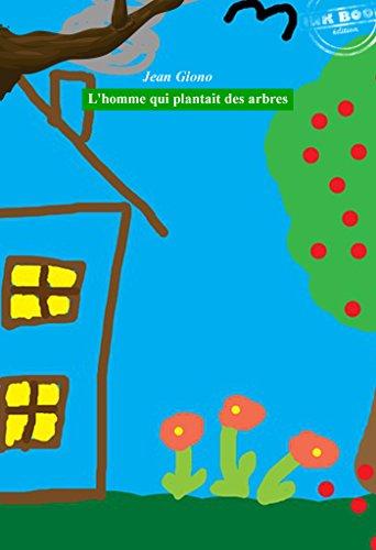 Livre gratuits L'homme qui plantait des arbres epub pdf