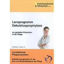 Lernprogramm Dekubitusprophylaxe CD-ROM ab Win Vista/XP/NT/2000/ME/98: zur gezielten Prävention in der Pflege