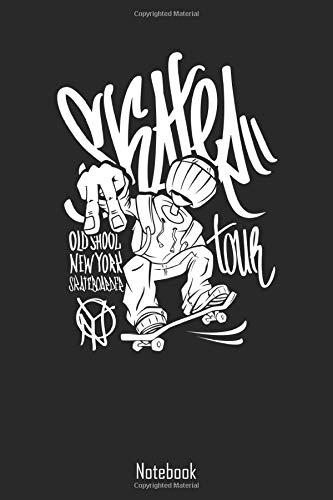 Skater Old Shool New York Skateboarder Tour Notebook: Skater Notizbuch   Skateboarder Geschenk   Skateboard Buch   Kinder Erwachsene   Skateboarding   ...   Din A5 Format mit Dot - Grid Punkte Raster