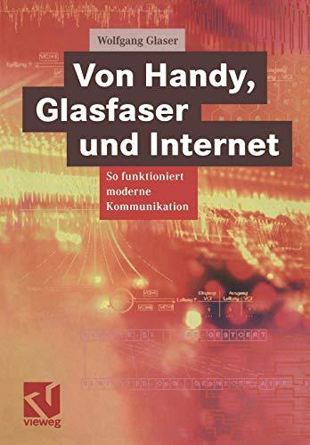 Von Handy, Glasfaser und Internet. So funktioniert moderne Kommunikation
