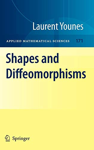 Shapes and Diffeomorphisms (Applied Mathematical Sciences, Band 171)