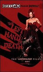 The Left Hand of Death (Lanternlight Files)