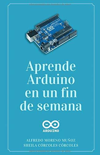 Aprende Arduino fin semana: Versión Blanco