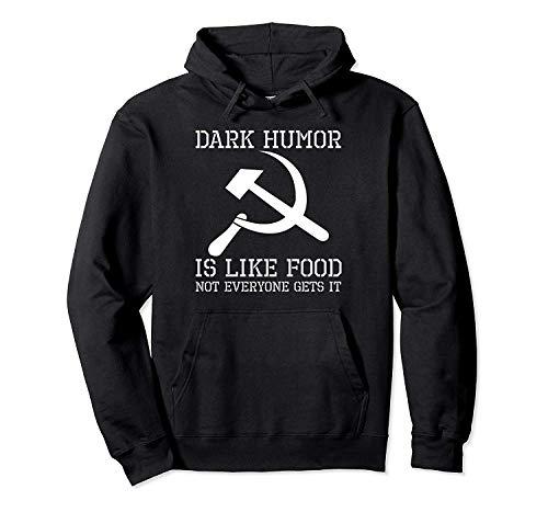 PingXianYuLinBanGongYon 2061 Hoodie Sarkastischer Kommunismus Hammer u. Sichel-dunkler Spaß ist wie Lebensmittel