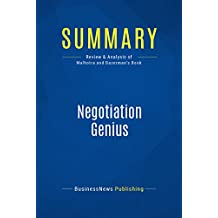 Summary: Negotiation Genius: Review and Analysis of Malhotra and Bazerman's Book (English Edition)