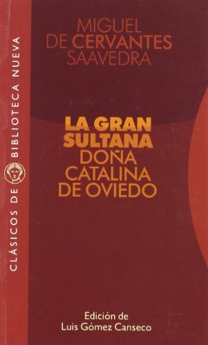 La Gran Sultana, Dona Catalina de Oviedo Cover Image