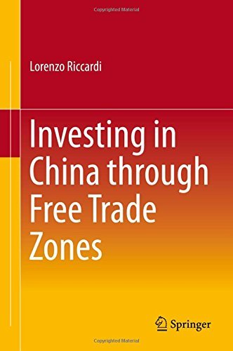 Investing in China through Free Trade Zones by Lorenzo Riccardi (2015-07-07)