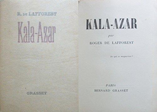 Kala-Azar, par Roger de Lafforest