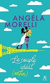 Le couple idéal (enfin) par Angéla Morelli
