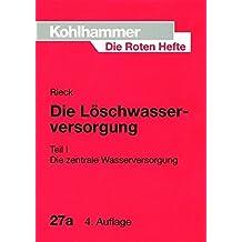 Die Roten Hefte, Bd.27a, Die Löschwasserversorgung