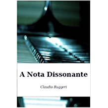 A Nota Dissonante (Portuguese Edition)