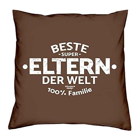 Deko Kissen mit Füllung :-: Größe: 40x40 cm :-: Beste Eltern der Welt :-: Geschenkidee Vater Mutter Mama Papa Geburtstagsgeschenk Farbe: braun