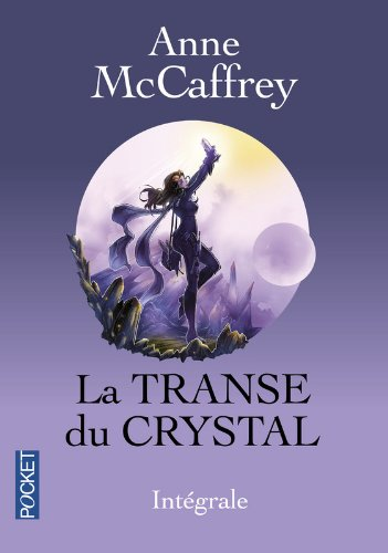 La Transe du Crystal Intgrale