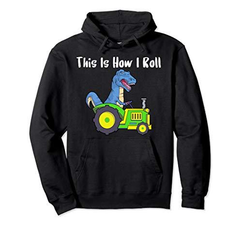 So rolle ich Landwirt und Viehzüchter Traktor T Rex Shirt  Pullover Hoodie