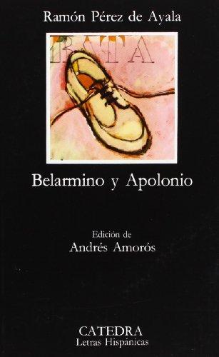 Belarmino y Apolonio (Letras Hispánicas)