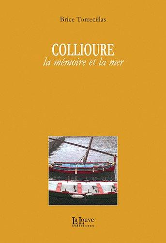 Collioure : La mémoire et la mer