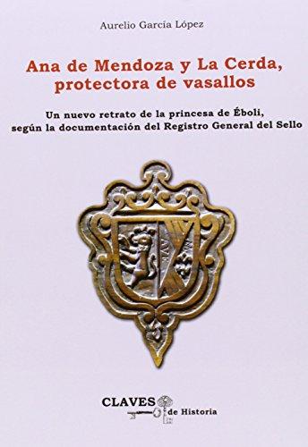 Ana De Mendoza Y La Cerda, Protectora De Vasallos por Aurelio Garcia Lopez