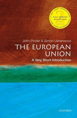 The European Union: A Very Short Introduction (Very Short Introductions) por John Pinder
