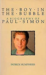 The Boy in the Bubble: Biography of Paul Simon