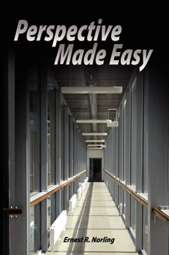 Perspective Made Easy por Ernest R. Norling