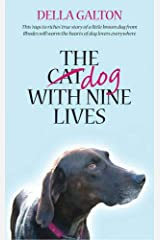 The Dog With Nine Lives Hardcover