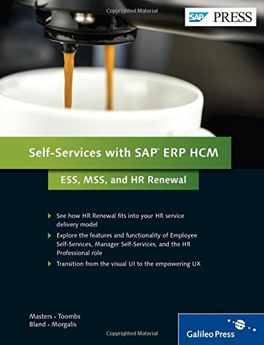Self-Services With SAP ERP HCM: ESS, MSS, and HR Renewal by Kris Bland (2014-11-30)