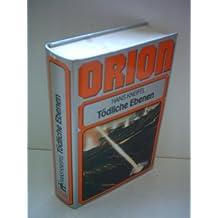 Orion. Tödliche Ebenen.