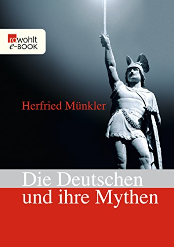 Download Die Deutschen und ihre Mythen