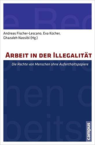 Arbeit in der Illegalität: Die Rechte von Menschen ohne Aufenthaltspapiere
