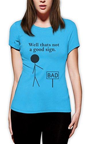 Kein gutes Zeichen Frauen T-Shirt Hellblau