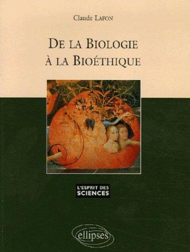 De la biologie  la biothique