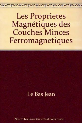 Les Proprietes Magnétiques des Couches Minces Ferromagnetiques