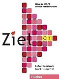 Ziel C1, Band 2, Lektion 7–12: Deutsch als Fremdsprache / Lehrerhandbuch