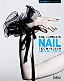 The Complete Nail Technician (Hairdressing and Beauty Industry Authority)