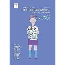 Kinder-Unterhaltungsbuch - Jungs. Mitmachbuch und Malbuch. 3-7 Jahre