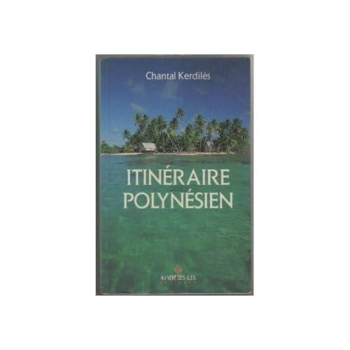 Itineraire Polynesien de Kerdiles/Chantal ( 31 décembre 1985 )