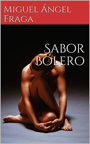 Sabor Bolero por Miguel Ángel Fraga