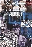 La storia dei tre Adolf: 2