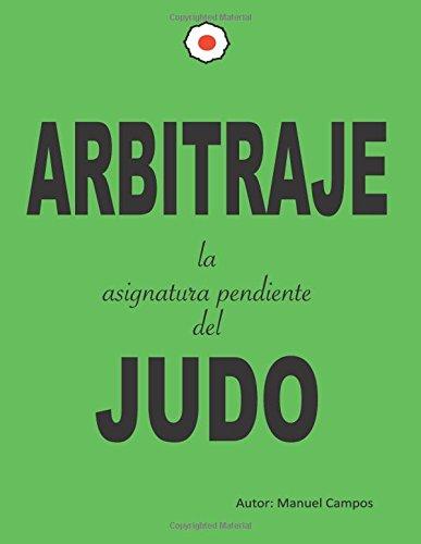 Arbitraje la asignatura pendiente del judo