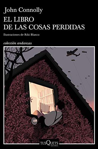 El libro de las cosas perdidas: Ilustraciones de Riki Blanco eBook ...
