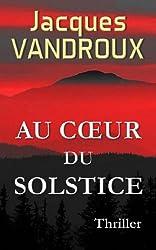 Au Coeur du Solstice (French Edition)