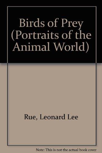 Birds of Prey (Portraits of the Animal World) por Leonard Lee Rue