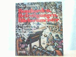 Bombarden, Befestigungen, Büchsenmeister