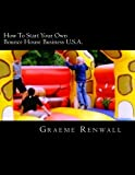 Best Bounce Houses - How To Start Your Own Bounce House Business Review