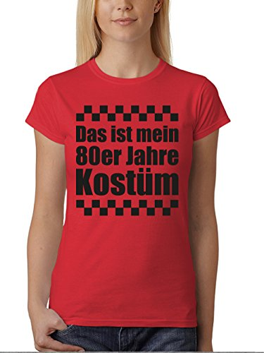 clothinx Damen T-Shirt Fit Karneval Das ist mein 80er Jahre Kostüm Rot/Schwarz Größe S