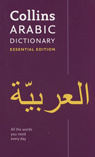 Collins Arabic Essential Dictionary: Bestselling bilingual dictionaries (Dictionary Essential Edition) por Collins Dictionaries