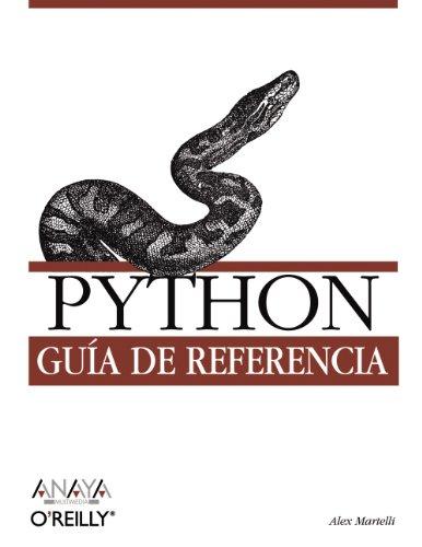 Python. Guía de referencia (Anaya Multimedia/O¿Reilly) por Alex Martelli