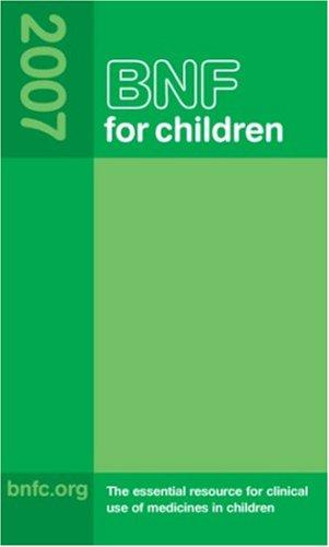 British National Formulary for Children 2007